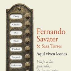 Livros em segunda mão: AQUÍ VIVEN LEONES. FERNANDO SAVATER Y SARA TORRES.- NUEVO. Lote 220963100