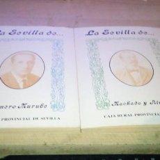 Libros de segunda mano: 2 EJEMPLARES DE LA SEVILLA DE... DE CAJA RURAL DE SEVILLA. Lote 221007896
