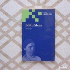 Libros de segunda mano: EDITH STEIN - INÉS RIEGO (COLECCIÓN SINERGIA). Lote 221156390