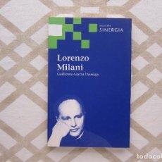 Libros de segunda mano: LORENZO MILANI - LORENZO GARCÍA. Lote 221156602