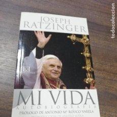 Libros de segunda mano: MI VIDA. AUTOBIOGRAFIA. JOSEPH RATZIINGER. 2006.. Lote 221644725