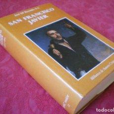 Libros de segunda mano: SAN FRANCISCO JAVIER. JOSÉ Mª. RECONDO. BIBLIOTECA DE AUTORES CRISTIANOS. BAC MAIOR 32 B A C.. Lote 288374383