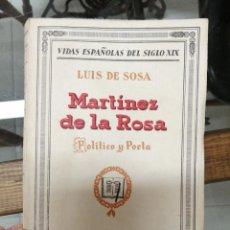 Libros de segunda mano: MARTINEZ DE LA ROSA. LUIS DE SOSA. VIDAS ESPAÑOLAS DELSIGLO XIX.. Lote 221716133