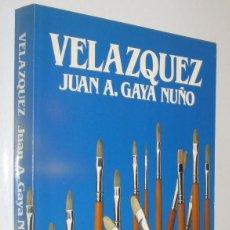 Libros de segunda mano: VELAZQUEZ - JUAN GAYA NUÑO - ILUSTRADO. Lote 221898212
