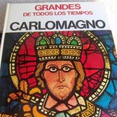 Libros de segunda mano: BUZZI, GIANCARLO - CARLOMAGNO (PRENSA ESPAÑOLA, 1970) - GRANDES DE TODOS LOS TIEMPOS. Lote 221956572