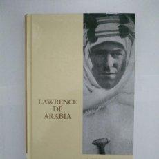 Libros de segunda mano: LAWRENCE DE ARABIA - RICHARD P. GRAVES. Lote 221977360