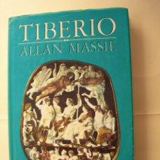 Libros de segunda mano: TIBERIO / ALLAN MASSIE /. Lote 221978773