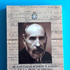 Livres d'occasion: SANTIAGO RAMÓN Y CAJAL EN LA ACADEMIA NACIONAL DE MEDICINA. BBVA, ARECES, CAJA MADRID. 2003.. Lote 222358875