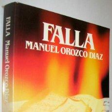 Libros de segunda mano: FALLA - MANUEL OROZCO DIAZ - ILUSTRADO. Lote 222360082