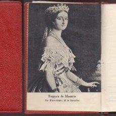 Libros de segunda mano: VIDA ANECDOTICA DE LA EMPERATRIZ EUGENIA. CRISOL Nº 225 - MARTINEZ OLMEDILLA, A.- A-CRISOL-1322. Lote 222601435
