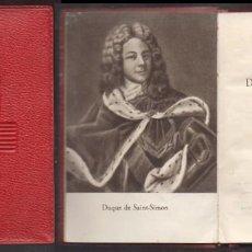 Libros de segunda mano: LA PRINCESA DE LOS URSINOS. COLECCIÓN CRISOL Nº 135 - DUQUE DE SAINT-SIMON - A-CRISOL-1330. Lote 222602283