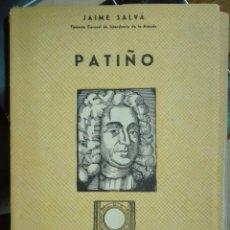 Libros de segunda mano: JAIME SALVÁ. PATIÑO.. Lote 222610517