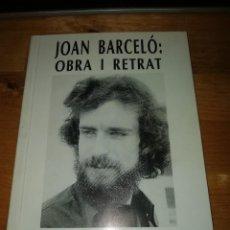 Libros de segunda mano: JORDI PÀMIAS - JOAN BARCELÓ OBRA I RETRAT - AJUNTAMENT MENÀRGUENS 1990. Lote 222613432