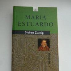 Libros de segunda mano: MARÍA ESTUARDO. STEFAN ZWEIG. EDITORIAL JUVENTUD. Lote 222622366