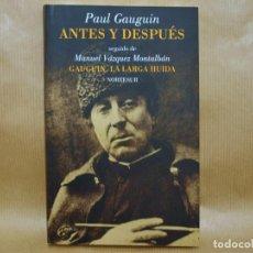 Libros de segunda mano: PAUL GAUGUIN ANTES Y DESPUÉS NORTESUR. Lote 222633462