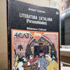 Libros de segunda mano: ANTONI COMAS. LITERATURA CATALANA (PERSONALIDADES). PLANETA, 1A ED. BARCELONA 1977.. Lote 222638748