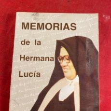 Libros de segunda mano: MEMORIAS DE LA HERMANA LUCIA. Lote 222639306