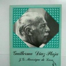 Libros de segunda mano: GUILLERMO DÍAZ – PLAJA - J. G. MANRIQUE DE LARA. Lote 222845775