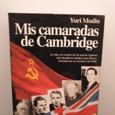 Libros de segunda mano: MIS CAMARADAS DE CAMBRIDGE. YURI MODIN. 1° EDICIÓN 1995. (ENVÍO 4,31€). Lote 222852406