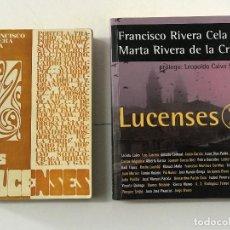 Libros de segunda mano: FRANCISCO RIVERA CELA Y MARTA RIVERA DE LA CRUZ, LOS LUCENSES Y LUCENSES 2. GALICIA LUGO. Lote 222981903