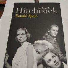 Libros de segunda mano: LAS DAMAS DE HITCHCOCK. DONALD SPOTO. LUMEN. 2008. 1 EDICIÓN. Lote 270982873