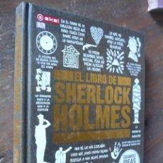 Libros de segunda mano: EL LIBRO DE SHERLOCK HOLMES, MUY ILUSTRADO Y GRUESO VOLUMEN.. Lote 223237905