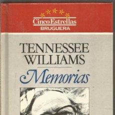 Livros em segunda mão: TENNESSEE WILLIAMS. MEMORIAS. BRUGUERA. Lote 223508106