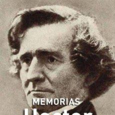 Libros de segunda mano: MEMORIAS. HECTOR BERLIOZ. - NUEVO. Lote 223514882