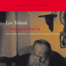 Libros de segunda mano: LEV TOLSTÓI. CORRESPONDENCIA.- NUEVO. Lote 223727657