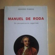 Libros de segunda mano: MANUEL DE RODAS. ISIDORO PINEDO. DEDICATORIA MANUSCRITA DEL AUTOR. SU PENSAMIENTO REGALISTA. 1983.. Lote 224258185