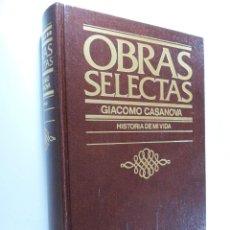 Libros de segunda mano: HISTORIA DE MI VIDA CASANOVA, GIACOMO. Lote 224355162