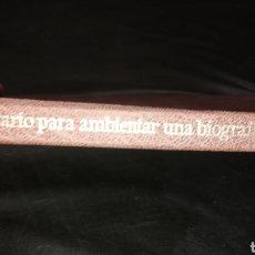 Libros de segunda mano: ANECDOTARIO PARA AMBIENTAR UNA BIOGRAFÍA. Lote 224912126