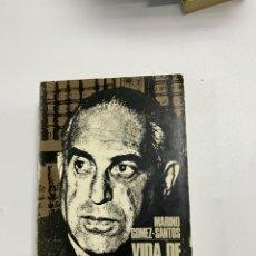 Libros de segunda mano: VIDA DE GREGORIO MARAÑON POR MARINO GOMEZ-SANTOS. TAURUS EDICIONES. MADRID, 1971. PAGS:546. Lote 225316118