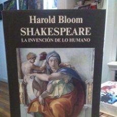 Libros de segunda mano: HAROLD BLOOM SHAKESPEARE.(LA INVENCIÓN DE LO HUMANO) ANAGRAMA. Lote 225812970