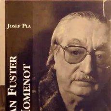 Libros de segunda mano: JOAN FUSTER, HOMENOT - JOSEP PLA (EDICIONS DEL PAÍS VALENCIÀ). Lote 225822775