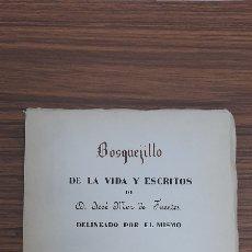 Libros de segunda mano: BOSQUEJILLO DE LA VIDA Y ESCRITOS DE DON JOSE MOR DE FUENTES. Lote 226675135