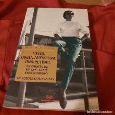 Libros de segunda mano: VIVIR UNHA AVENTURA IRREPETIBEL BIOGRAFÍA DE M DO CARME KRUCKENBERG. MERCEDES QUEIXAS ZAS. GALAXIA. Lote 226677250