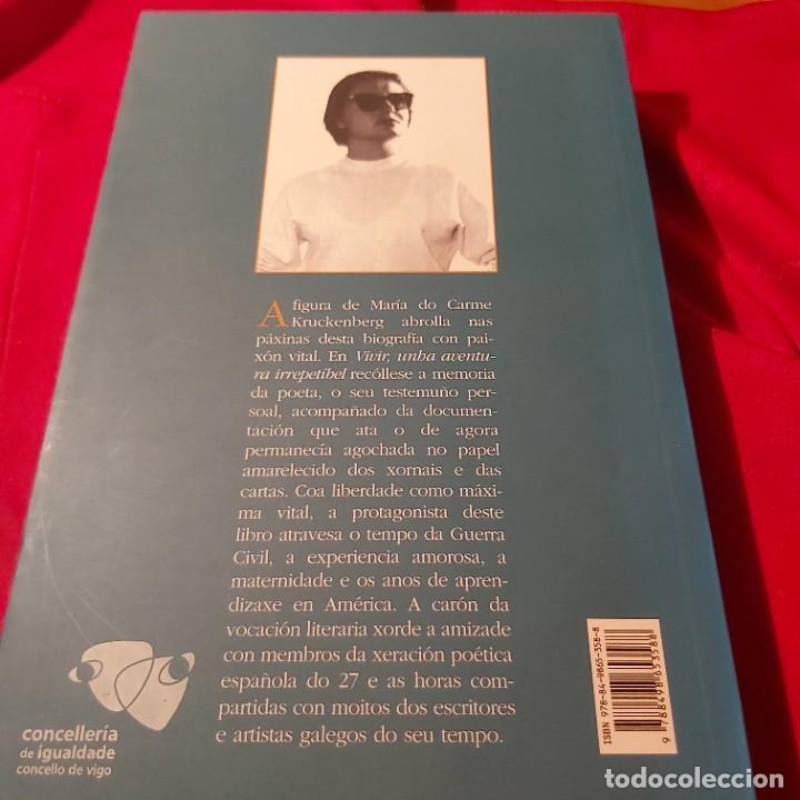 Libros de segunda mano: Vivir unha aventura irrepetibel Biografía de M do Carme Kruckenberg. Mercedes Queixas Zas. Galaxia - Foto 2 - 226677250