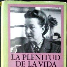 Libros de segunda mano: LA PLENITUD DE LA VIDA. SIMONE DE BEAUVOIR. EDHASA. 1960.. Lote 226699520