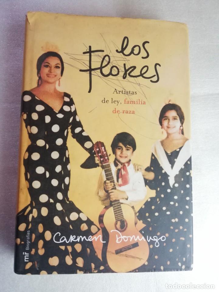 LOLA FLORES - ARTISTAS DE LEY FAMILIA DE RAZA - CARMEN DOMINGO (Libros de Segunda Mano - Biografías)