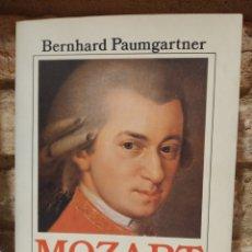 Libros de segunda mano: BERNHARD PAUMGARTNER. MOZART. ALIANZA MÚSICA.. Lote 227780515