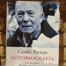Libros de segunda mano: GERALD BRENAN. AUTOBIOGRAFÍA. 2003. Lote 227781875