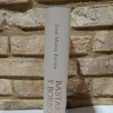 Libros de segunda mano: JOSE M.ZAVALA. BASTARDOS Y BORBONES.LOS HIJOS SECRETOS DE LA DINASTIA, PLAZA JANES,2011. Lote 228222155