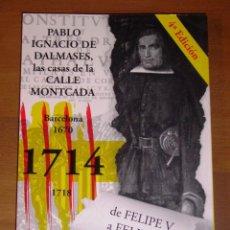 Libros de segunda mano: OLIVA SALA, ANTONIO. PABLO IGNACIO DE DALMASES, LAS CASAS DE LA CALLE MONTCADA : BARCELONA 1670, 171. Lote 228488925