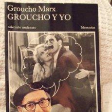 Libros de segunda mano: GROUCHO Y YO - GROUCHO MARX - COLECCION ANDANZAS TUSQUETS 1992 PERFECTO. Lote 228495610