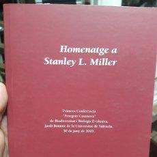Libros de segunda mano: HOMENATGE A STANLEY MILLER PRIMERA CONFERENCIA PEREGRIN CASANOVA. Lote 228496245