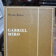 Libros de segunda mano: GABRIEL MIRÓ VICENTE RAMOS. Lote 228499365