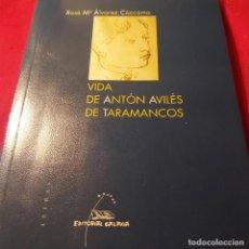 Libros de segunda mano: VIDA DE ANTÓN AVILÉS DE TARAMANCOS. XOSÉ M. ÁLVAREZ CÁCCAMO. GALAXIA.. Lote 228503760