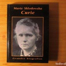 Libros de segunda mano: MARIE SKLODOWSKA CURIE. Lote 229876055