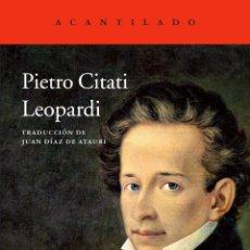 Libros de segunda mano: LEOPARDI. PIETRO CITATI .- NUEVO. Lote 230295150